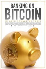 Banking on Bitcoin - Poster