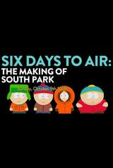 6 Days to Air: The Making of South Park - Poster