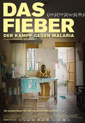 Das Fieber - Der Kampf gegen Malaria Poster