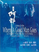 Where a Good Man Goes - Poster