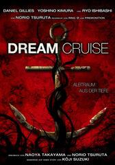 Dream Cruise - Albtraum aus der Tiefe