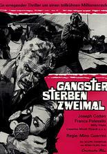 Gangster sterben zweimal