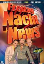 Freitag Nacht News
