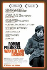 Roman Polanski: Wanted and Desired - Poster