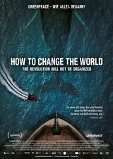 How to Change the World - Poster