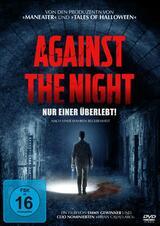 Against the Night - Nur einer überlebt! - Poster