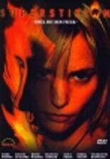 Superstition - Spiel mit dem Feuer