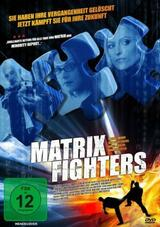 Matrix Fighters - Poster