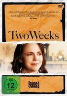 Two Weeks - Im Kreise ihrer Lieben