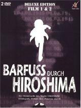 Barfuß durch Hiroshima 2 - Poster