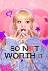 So Not Worth It - Staffel 1 - Poster