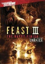 Feast III: The Happy Finish - Poster