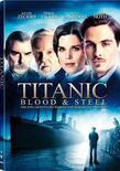 Titanic blood and steel miniseries