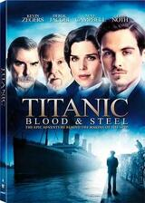 Titanic - Blood and Steel - Poster