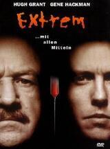 Extrem - Mit allen Mitteln - Poster