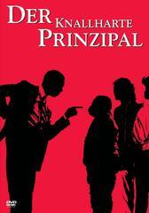 Der knallharte Prinzipal