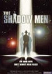 Shadow Men - Die Alien Invasion