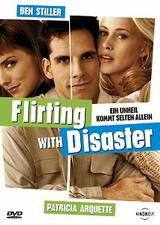 Flirting with Disaster - Poster