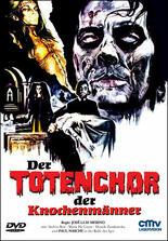Der Totenchor der Knochenmänner