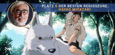 Der beste Regisseur aller Zeiten - Platz 6: Hayao Miyazaki