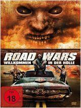 Road Wars - Willkommen in der Hölle - Poster