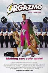 Orgazmo - Poster