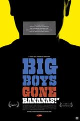 Big Boys Gone Bananas! - Poster