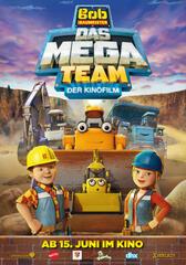 Bob der Baumeister - Das Mega Team: Der Kinofilm