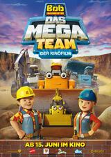 Bob der Baumeister - Das Mega Team: Der Kinofilm - Poster