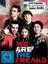 We Are the Freaks - Poster