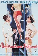 Unternehmen Petticoat Poster