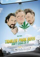Trailer Park Boys: Don't Legalize It - Poster