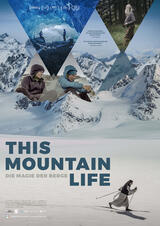 This Mountain Life - Die Magie der Berge - Poster