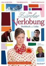 Die Zürcher Verlobung - Drehbuch zur Liebe - Poster