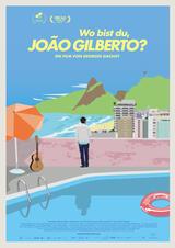 Wo bist Du, João Gilberto? - Poster