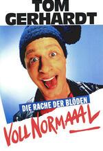 Tom Gerhardt - Voll Normaaal! Poster