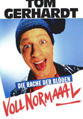 Tom Gerhardt - Voll Normaaal!