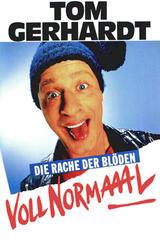Tom Gerhardt - Voll Normaaal! - Poster