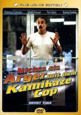 Short Time - Nichts als Ärger mit dem Kamikaze-Cop - Poster
