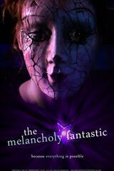 The Melancholy Fantastic - Poster
