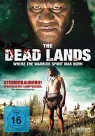 The Dead Lands - Rache und Ehre der Krieger