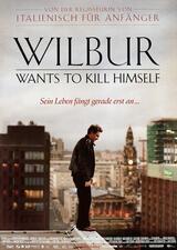 Wilbur - Das Leben ist eins der schwersten - Poster