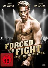 Forced to Fight - Win... or die fighting. - Poster