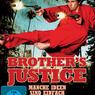 Brother's Justice - Manche Ideen sind einfach Scheiße! - Bild