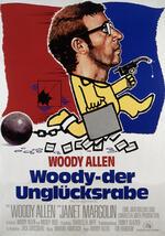 Woody, der Unglücksrabe Poster