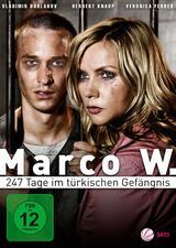 Marco W. - 247 Tage im türkischen Gefängnis - Poster