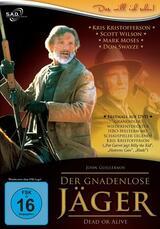 Der gnadenlose Jäger - Dead or Alive - Poster