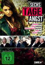 Sechs Tage Angst