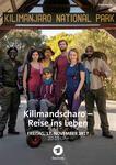 Kilimandscharo - Reise ins Leben