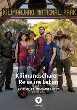 Kilimandscharo - Reise ins Leben - Poster